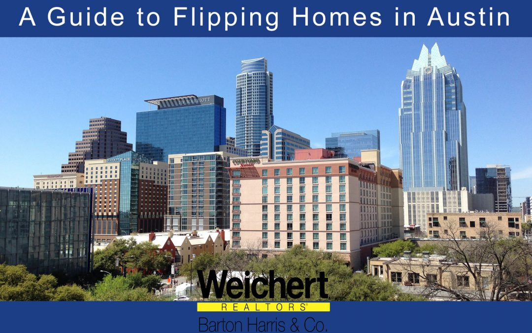 A Guide to Flipping Homes in Austin